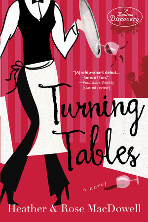 Turning Tables by Heather MacDowell and Rose MacDowell