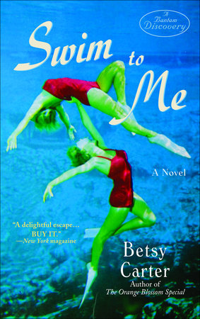Swim to Me by Betsy Carter
