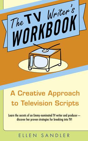 The TV Writer's Workbook