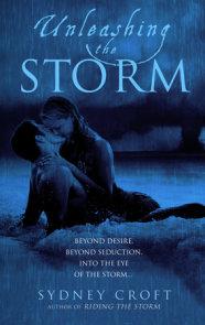 Unleashing the Storm