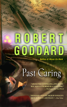 Past Caring by Robert Goddard