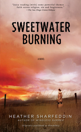 Sweetwater Burning by Heather Sharfeddin