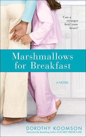 Marshmallows for Breakfast by Dorothy Koomson