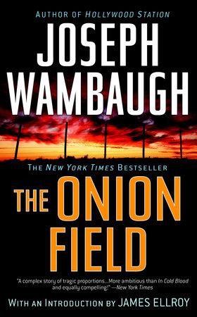 The Onion Field by Joseph Wambaugh
