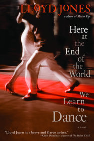 Here at the End of the World We Learn to Dance