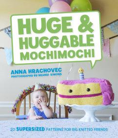 Huge & Huggable Mochimochi