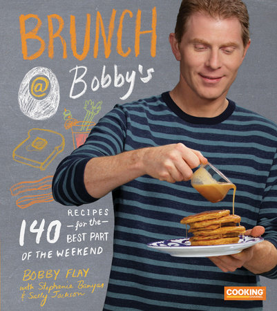 Brunch at Bobby's by Bobby Flay, Stephanie Banyas and Sally Jackson