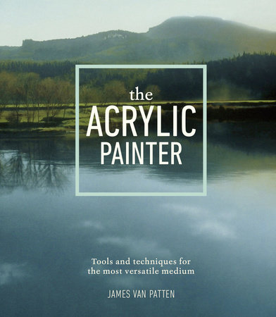 The Acrylic Painter by James Van Patten