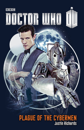 Doctor Who: Plague of the Cybermen by Justin Richards