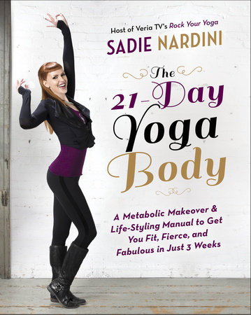 The 21-Day Yoga Body by Sadie Nardini