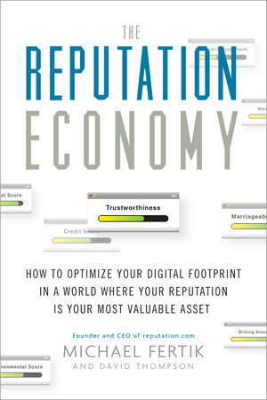 The Reputation Economy by Michael Fertik and David C. Thompson