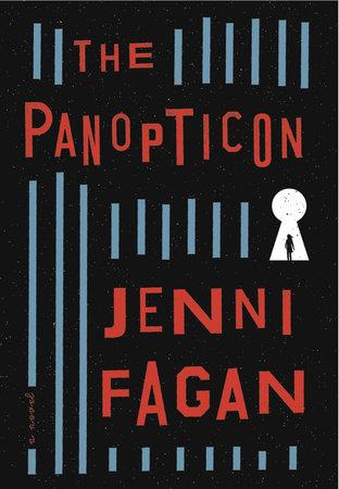 The Panopticon by Jenni Fagan