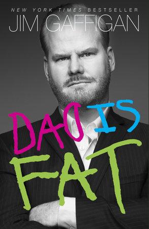 Dad Is Fat by Jim Gaffigan