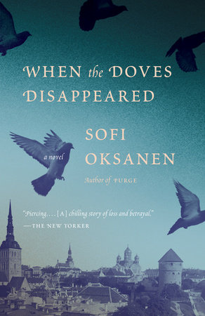 When the Doves Disappeared by Sofi Oksanen