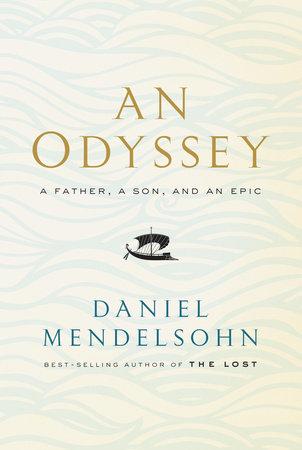 An Odyssey by Daniel Mendelsohn