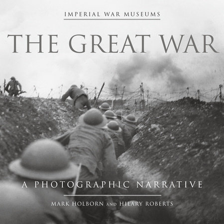 The Great War by Mark Holborn and Hilary Roberts
