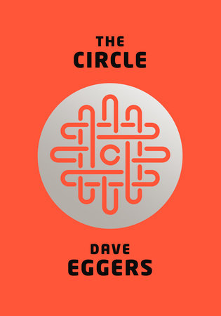cover of The Circle by Dave Eggers