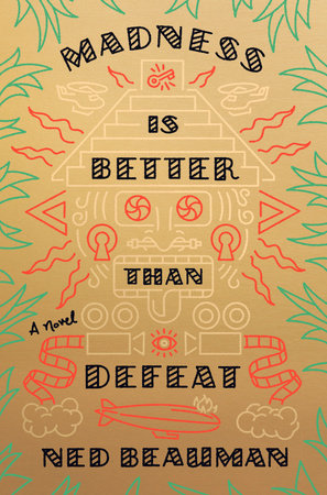 The cover of the book Madness Is Better Than Defeat