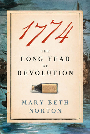 1774 by Mary Beth Norton