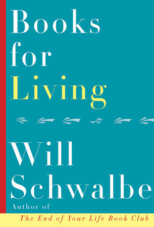 Books for Living by Will Schwalbe