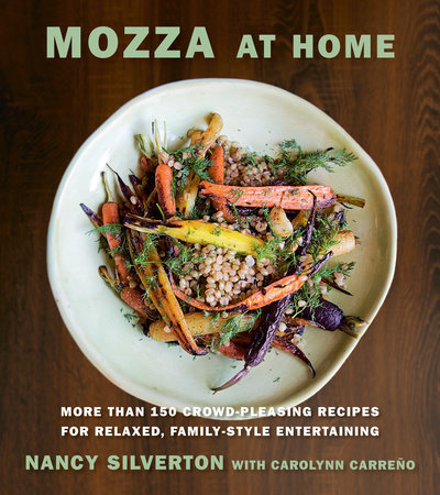 Mozza at Home by Nancy Silverton and Carolynn Carreno