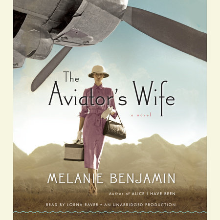 The Aviator's Wife by Melanie Benjamin