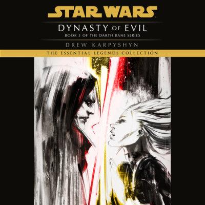 Dynasty of Evil: Star Wars Legends (Darth Bane) cover
