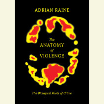 The Anatomy of Violence Cover