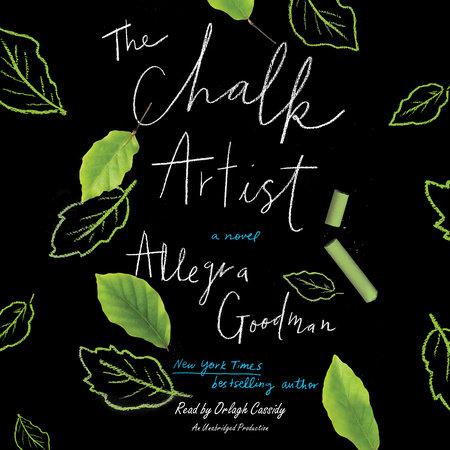 The Chalk Artist by Allegra Goodman