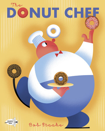 The Donut Chef by Bob Staake