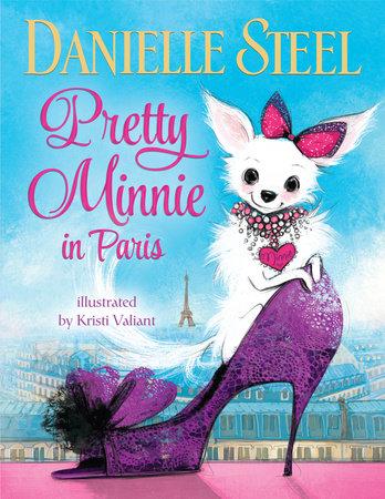 Pretty Minnie in Paris by Danielle Steel