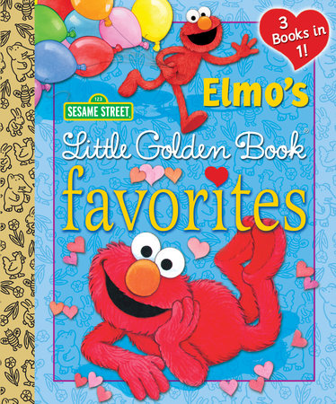 Elmo's Little Golden Book Favorites (Sesame Street) by Constance Allen and Sarah Albee