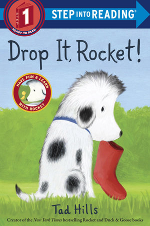 Drop It, Rocket! (Step Into Reading, Step 1) by Tad Hills