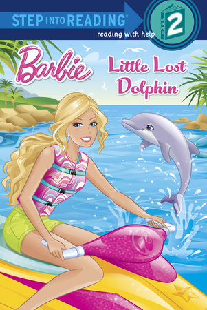 Little Lost Dolphin (Barbie) by Random House