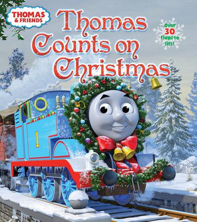 Thomas The Train Christmas.Thomas Counts On Christmas Thomas Friends By Random House 9780385373906 Penguinrandomhouse Com Books