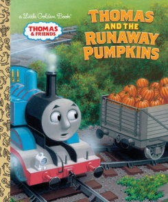 Thomas and the Runaway Pumpkins (Thomas & Friends)