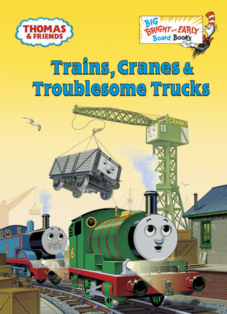 Trains, Cranes & Troublesome Trucks (Thomas & Friends)