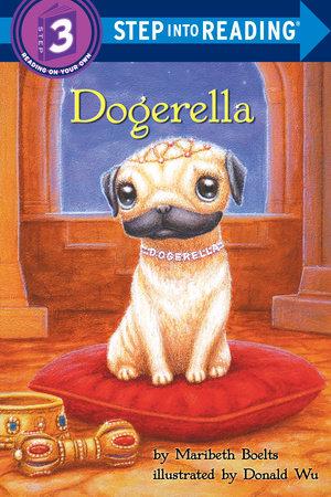 Dogerella by Maribeth Boelts