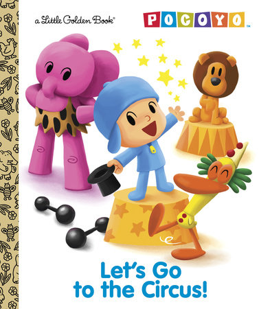 Let's Go to the Circus! (Pocoyo) by Kristen L. Depken