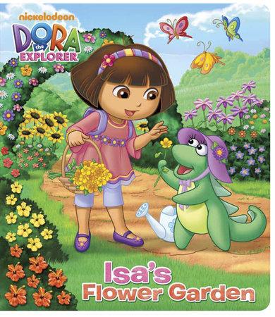 Isa's Flower Garden (Dora the Explorer) by Random House