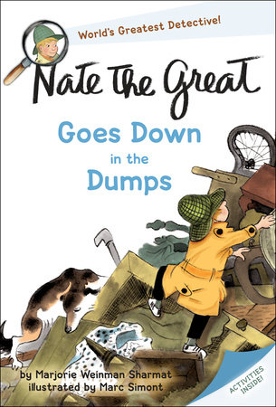 Nate the Great Goes Down in the Dumps by Marjorie Weinman Sharmat