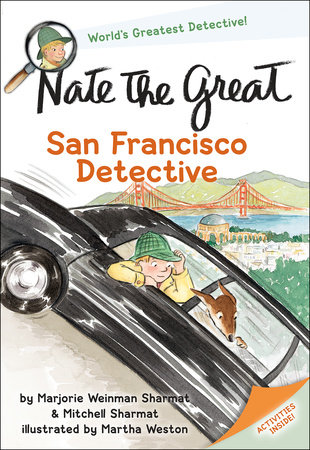 Nate the Great, San Francisco Detective by Marjorie Weinman Sharmat and Mitchell Sharmat
