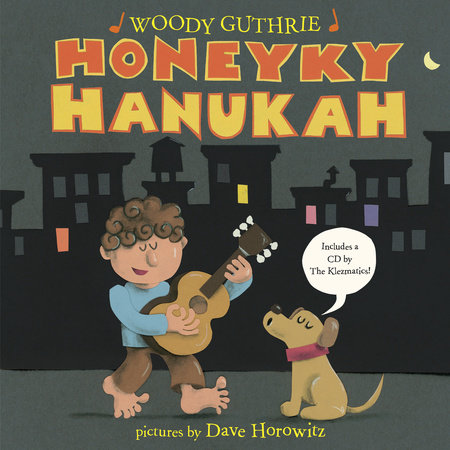 Honeyky Hanukah by Woody Guthrie