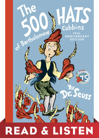 The 500 Hats of Bartholomew Cubbins: Read & Listen Edition by Dr. Seuss