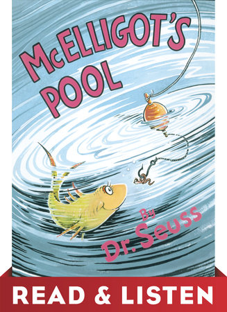 McElligot's Pool: Read & Listen Edition by Dr. Seuss