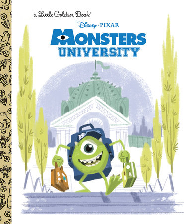 Monsters University Little Golden Book (Disney/Pixar Monsters University) by Tennant Redbank