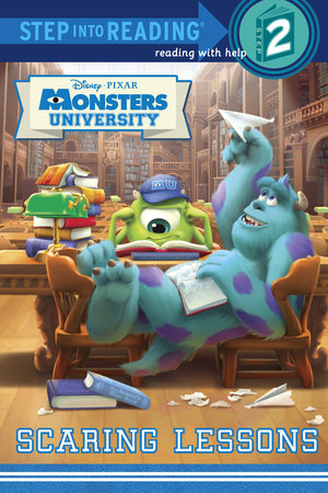 Scaring Lessons (Disney/Pixar Monsters University) by Susan Amerikaner