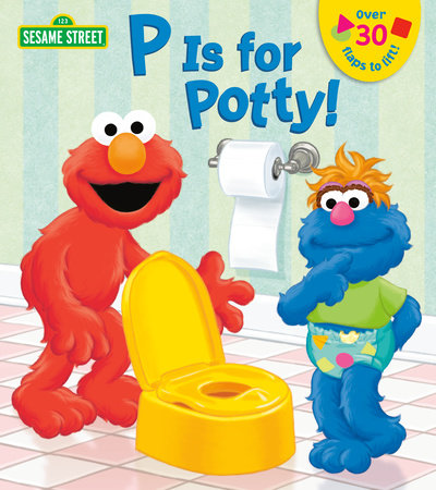 P is for Potty! (Sesame Street) by Naomi Kleinberg; illustrated by Christopher Moroney