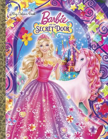 Barbie and the Secret Door (Barbie and the Secret Door) by Golden Books