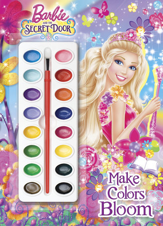Make Colors Bloom (Barbie and the Secret Door) by Mary Man-Kong